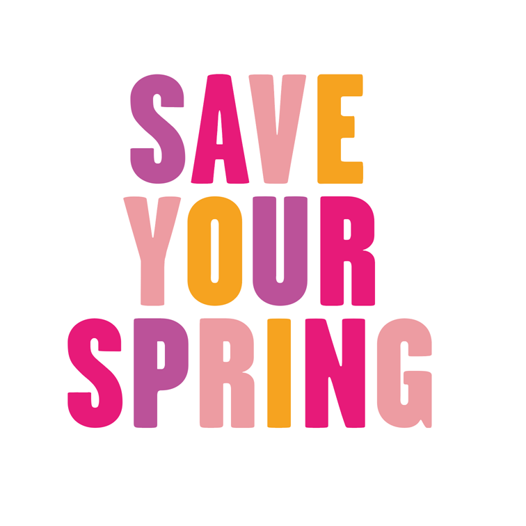 Save your spring